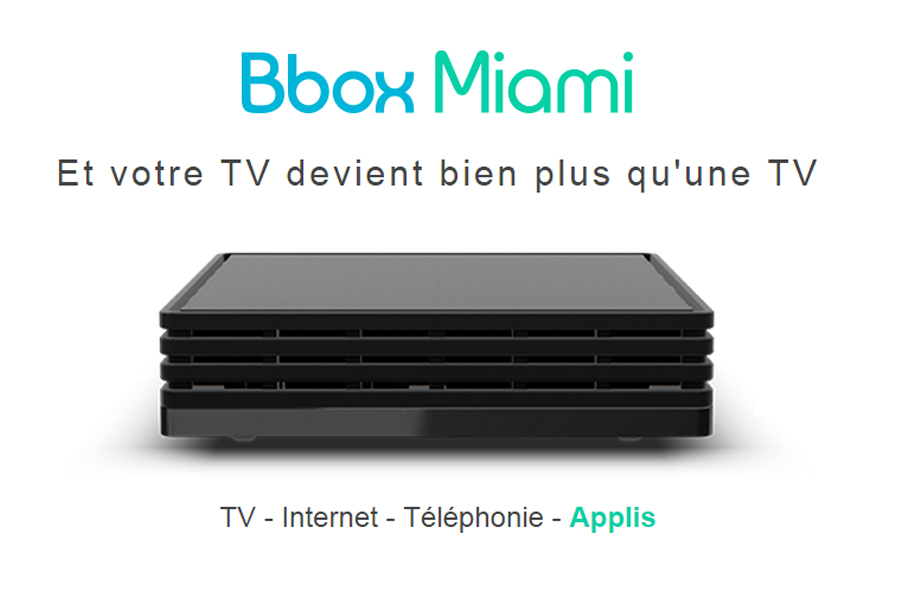 bbox miami disponible pour tous. Black Bedroom Furniture Sets. Home Design Ideas
